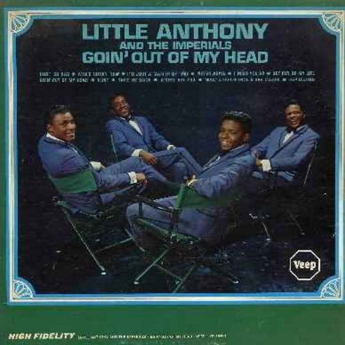 Little Anthony & The Imperials - Goin' Out Of My Head: Hurt So Bad, Who's Sorry Now, It's Just A Matter Of Time, Hurt, I Miss You So, What A Difference A Day Makes (Vinyl LP record) - VG7/VG7 - LP Records