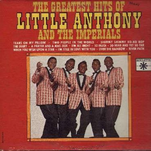 Little Anthony & The Imperials - The Greatest Hits Of: Tears On My Pillow, Shimmy Shimmy Ko-Ko Bop, The Diary, Over The Rainbow, So Much, When You Wish Upon A Star (Vinyl MONO LP record) - EX8/VG7 - LP Records
