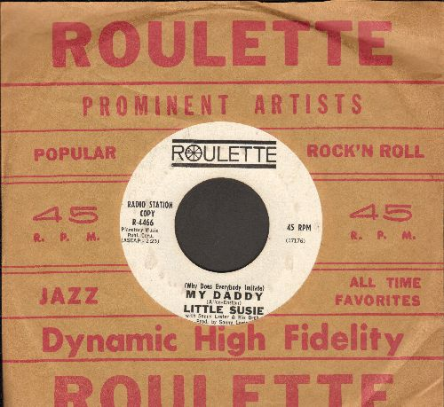 Little Susie - (Why Does Everybody Imitate) My Daddy (FANTASTIC JFK Novelty!)/Jack's Theme (by Sonny Lester & His Orchestra) (DJ advance pressing with vintage Roulette company sleeve) - EX8/ - 45 rpm Records
