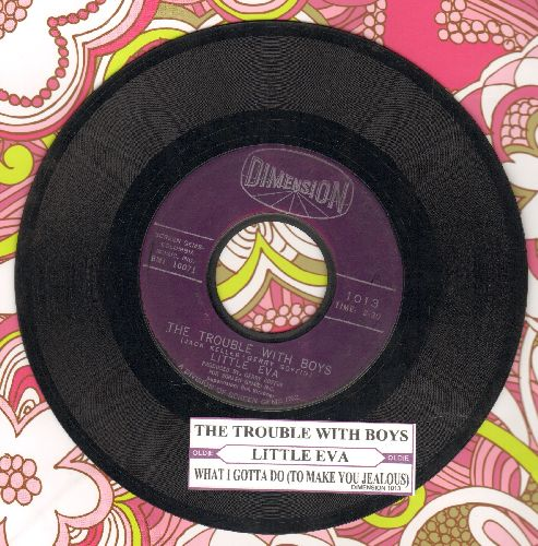 Little Eva - The Trouble With Boys/What I Gotta Do (To Make You Jealous)(with juke box label) - EX8/ - 45 rpm Records