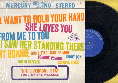 Weasels - The Liverpool Beat: She Loves You, I Want To Hold Your Hand, My Bonnie, From Me To You, Danny Boy, Green Sleeves (Vinyl STEREO LP record, with shrink wrap) - NM9/EX8 - LP Records