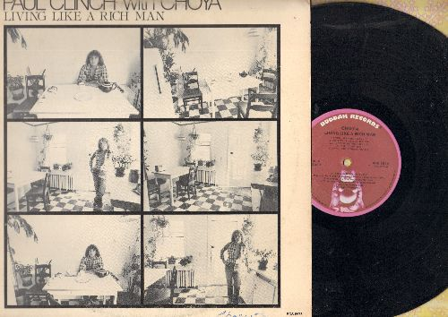 Clinch, Paul with Choya - Living Like A Rich Man: Don't Shoot, Thanx A Lot, You Can Count On Me, Don't Give Me Your Lies (vinyl STEREO LP record) - NM9/VG7 - LP Records