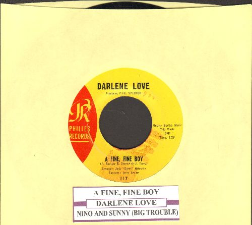 Love, Darlene - A Fine Fine Boy/Nino & Sonny (Big Trouble)(with juke box label - EX8/ - 45 rpm Records