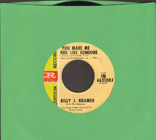 Kramer, Billy J. - You Make Me Feel Like Someone/Take My Hand (DJ advance pressing) - EX8/ - 45 rpm Records