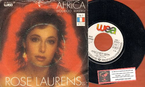 Laurens, Rose - Africa (Voodoo Master)/Broken Heart (1983 German Pressing of Euro Dance Hit, sung in English with juke box label and picture sleeve) - NM9/VG7 - 45 rpm Records