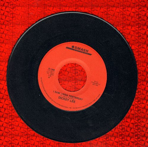 Lee, Dickey - I Saw Linda Yesterday/Patches (authentic-looking double-hit re-issue) - EX8/ - 45 rpm Records