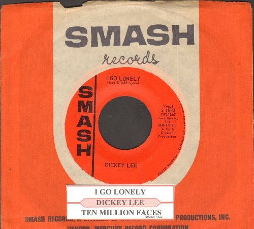 Lee, Dickey - I Go Lonely/Ten Million Faces (with juke box label and Smash company sleeve) - NM9/ - 45 rpm Records