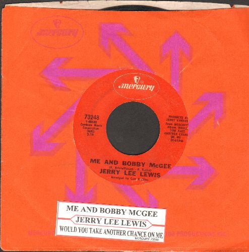 Lewis, Jerry Lee - Me And Bobby McGee/Would You Take Another Chance On Me? (with juke box label and Mercury company sleeve) - EX8/ - 45 rpm Records