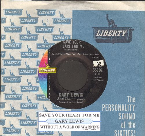 Lewis, Gary & The Playboys - Save Your Heart For Me/Without A Word Of Warning (with juke box label and Liberty company sleeve) - NM9/ - 45 rpm Records