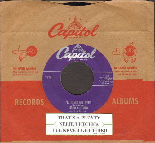 Lutcher, Nellie - That's A Plenty/I'll Never Get Tired (purple label with juke box label and vintage Capitol company sleeve) - EX8/ - 45 rpm Records