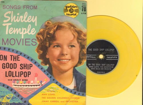 Lloyd, Ann with The Golden Children's Chorus - On The Good Ship Lollipop/Early Bird (RARE 5 inch 78rpm record featuring delightful cover of America's Sweetheart' signature song  (with picture cover) - VG7/VG7 - 78 rpm