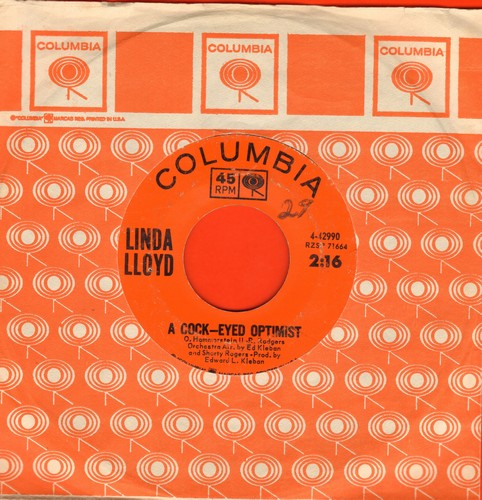 Lloyd, Linda - A Cock-Eyed Optimist/I'm Gonna Love That Guy (Like He's Never Been Loved Before) (with Columbia company sleeve) - VG7/ - 45 rpm Records