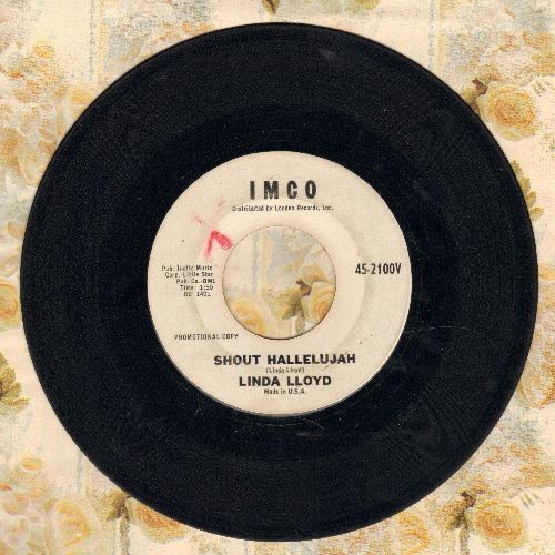 Lloyd, Linda - Shout Hallelujah/I'm Not Your Little Girl (DJ advance copy) - VG7/ - 45 rpm Records