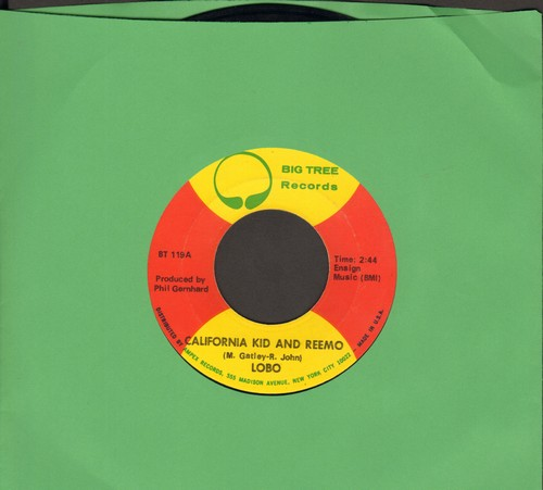Lobo - California Kid And Remo/A Little Different - EX8/ - 45 rpm Records