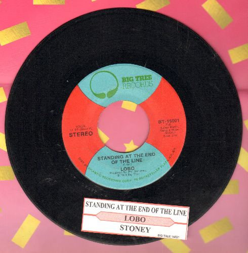 Lobo - Standing At The End Of The Line/Stoney (with juke box label) - EX8/ - 45 rpm Records