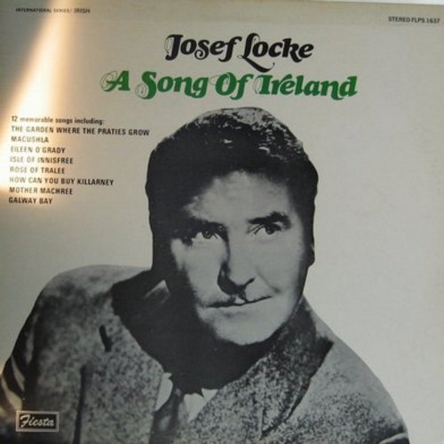 Locke, Josef - A Song Of Ireland: Eileen O'Grady, Rose Of Tralee, How Can You Buy Killarney, A Shawl Of Galway Grey (Vinyl STEREO LP record) - NM9/VG7 - LP Records
