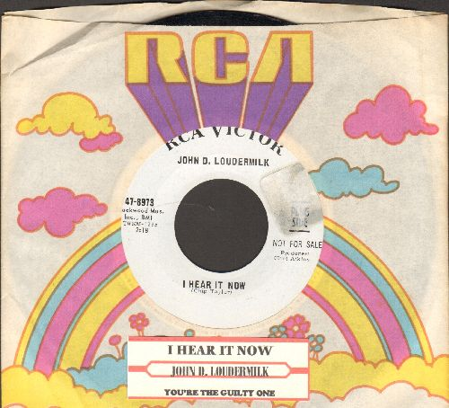 Loudermilk, John D. - I Hear It Now/You're The Guilty One (DJ advance pressing with RCA company sleeve and juke box label) - NM9/ - 45 rpm Records