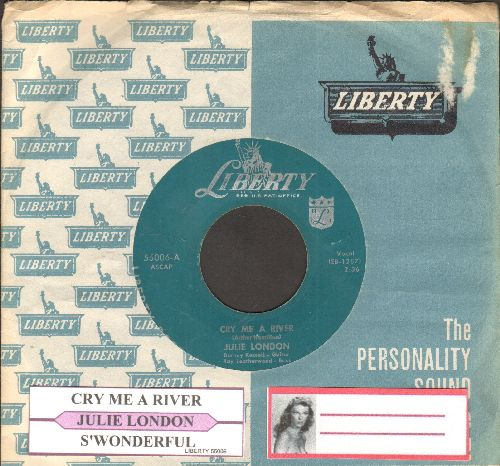 London, Julie - Cry Me A River/S'wonderful (with juke box label and Liberty company sleeve) - EX8/ - 45 rpm Records
