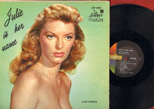 London, Julie - Julie Is Her Name: Cry Me A River, I'm In The Mood For Love, Can't Help Lovin' That Man, Easy Street, 'S Wonderful, Laura, Gone With The Wind (vinyl MONO LP record, BEAUTIFUL COVER ART! - taped cover split) - EX8/VG7 - LP Records