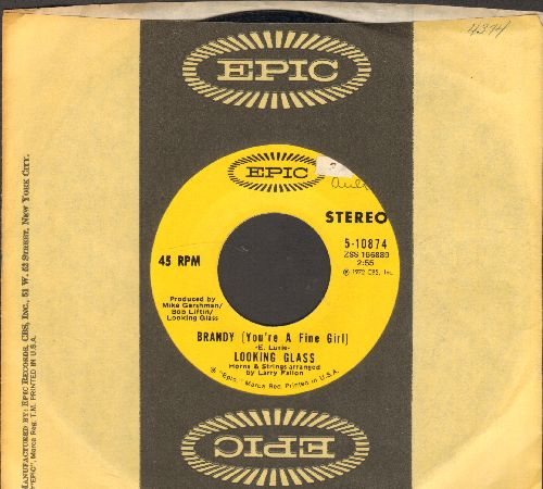 Looking Glass - Brandy (You're A Fine Girl/One By One (with Epic company sleeve) - NM9/ - 45 rpm Records