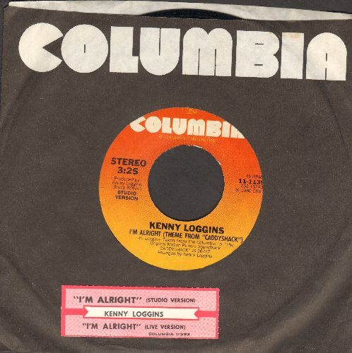 Loggins, Kenny - I'm Alright (Theme From -Caddyshack-)/I'm Alright (Live Version) (with juke box label and company sleeve) - EX8/ - 45 rpm Records