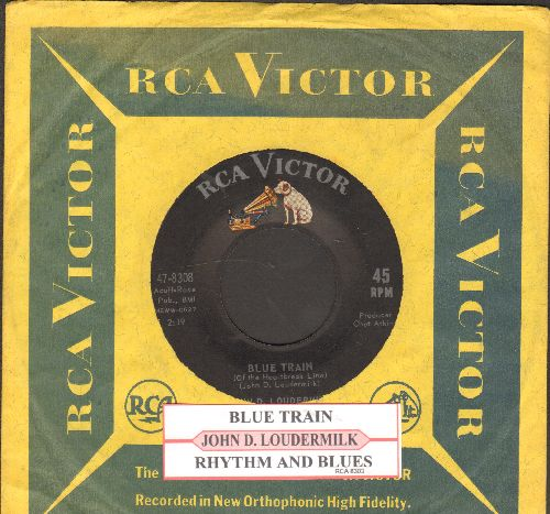 Loudermilk, John D. - Blue Train/Rhythm And Blues (with juke boxz label and RCA company sleeve) - NM9/ - 45 rpm Records