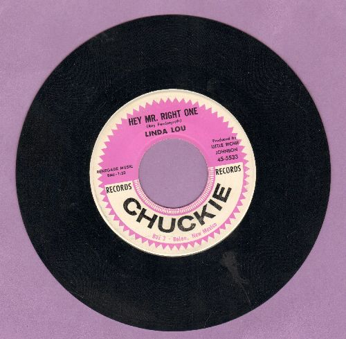 Linda Lou - Hey Mr. Right One/I Cry A Little Every Day - NM9/ - 45 rpm Records