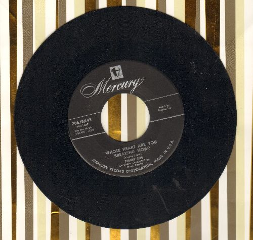 Lor, Denise - Whose Heart Are You Breaking Now?/Never To Know - EX8/ - 45 rpm Records