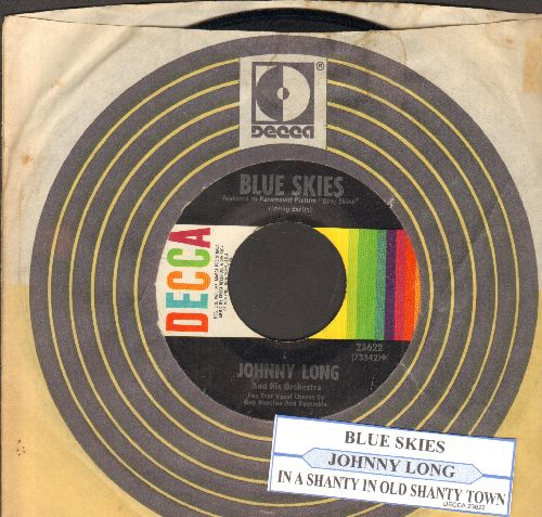 Long, Johnny & His Orchestra - Blue Skies/In A Little Chanty Town (with juke box label and  Decca company sleeve) - EX8/ - 45 rpm Records