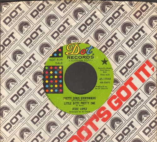 Lopez, Jesse - Pretty Girls Everywhere/Little Bitty Pretty One/Lookin' So Much Better (DJ advance pressing with juke box label and Dot company sleeve) - NM9/ - 45 rpm Records