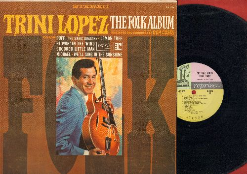 Lopez, Trini - The Folk Album: Puff (The Magic Dragon), Lemon Tree, Blowin' In The Wind, We'll Sing In The Sunshine, Greenback Dollar (Vinyl STEREO LP record) - NM9/NM9 - LP Records