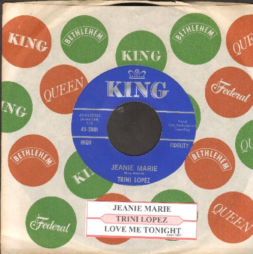 Lopez, Trini - Jeanie Marie/Love Me Tonight (FANTASTIC vintage Teen-Idol Sound!) (with juke box label and King company sleeve) - NM9/ - 45 rpm Records