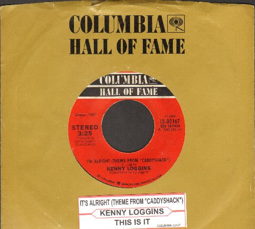 Loggins, Kenny - I'm Alright (Theme From -Caddyshack-)/This Is It (double-hit re-issue with juke box label and company sleeve) - EX8/ - 45 rpm Records