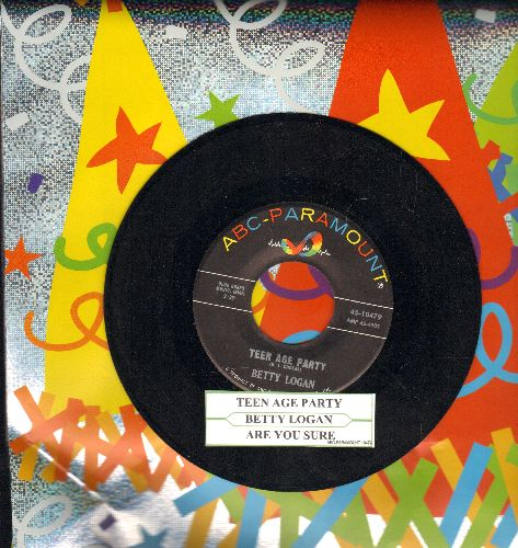 Logan, Betty - Teen Age Party/Are You Sure (with juke box label) - NM9/ - 45 rpm Records