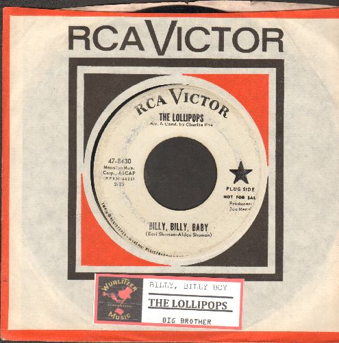 Lollipops - Billy, Billy, Baby/Big Brother (DJ advance pressing with vintage RCA company sleeve and juke box label) - VG7/ - 45 rpm Records
