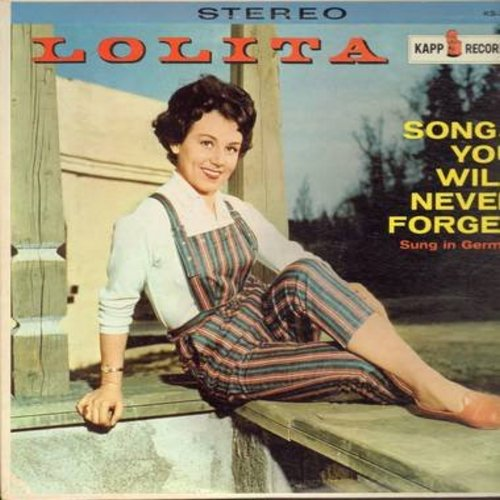Lolita - Songs You Will Never Forget: Im Leben geht alles vorueber, Frag' nicht warum ich gehe, Bel Ami, Kauf' dir einen bunten Luftballon, Sag' beim Abschied leise servus, Roter Mohn (US pressing, sung in German) - M10/NM9 - LP Records