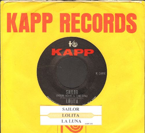 Lolita - Sailor (Seemann, lass das Traumen!)/La Luna (with juke box label and vintage Kapp company sleeve) - NM9/ - 45 rpm Records