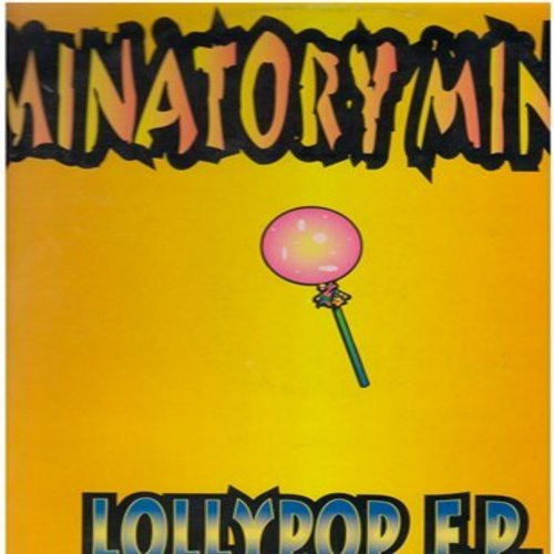 Minatory Mince - Lollypop (Punk Version of the vintage novelty hit made popular by the Chordettes)/Suck It/I'm Gonna Get You/The Theme (12 inch 33rpm vinyl Maxi Single with picture cover, includes crude lyrics!) - NM9/NM9 - LP Records
