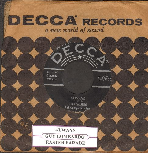 Lombardo, Guy & His Royal Canadians - Always/Easter Parade (black label/silver star early 1950s pressing with jke box label and vintage Decca company sleeve) - EX8/ - 45 rpm Records