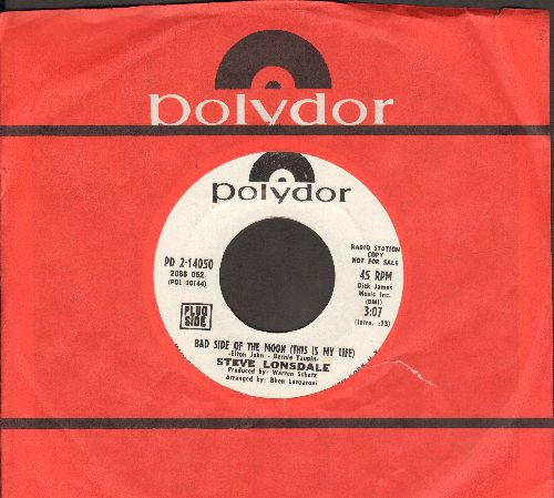 Lonsdale, Stev - Bad Side Of The Moon (This Is My Life)/(To Love You) Ballerina - NM9/ - 45 rpm Records