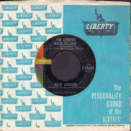 London, Julie - I'm Coming Back To You/When Snow Flakes Fall In The Summer (with vintage Liberal company sleeve) - EX8/ - 45 rpm Records