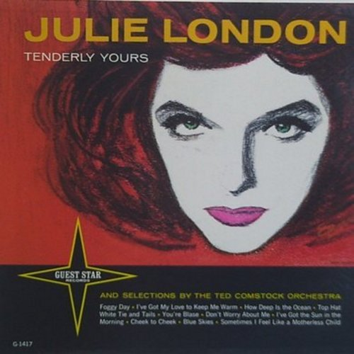 London, Julie - Tenderly Yours: Cheek To Cheek, How Deep Is The Ocean, Blue Skies, I've Got My Love To Keep Me Warm (Vinyl MONO LP record) - NM9/NM9 - LP Records