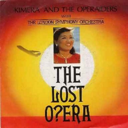 Kimera & The Operaiders with the London Symphony Orchestra - The Lost Opera (Search One)/The Lost Opera (Dub Search One) (medleys of Classic Opera songs, German Pressing with picture sleeve) - NM9/EX8 - 45 rpm Records