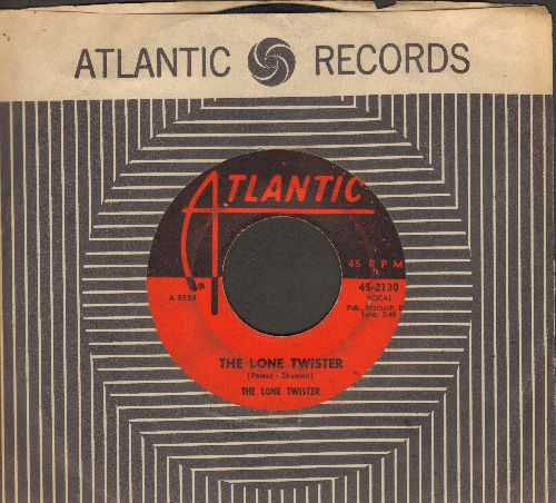 Lone Twister - The Lone Twister/Twistin' Up A Storm (with vintage Atlantic company sleeve) - VG6/ - 45 rpm Records