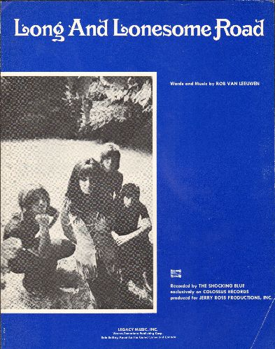 Shocking Blue - Long And Lonesome Road - Vintage SHEET MUSIC featuring portrait of Psychedelic Rock Group -Shocking Blue- - EX8/ - Sheet Music