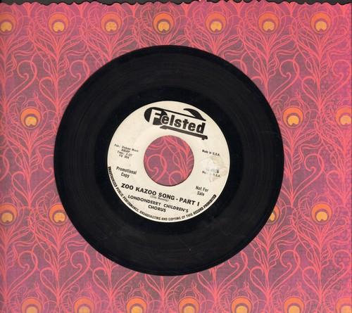 Londonderry Children's Chorus - Zoo Kazoo Song Parts 1 + 2 (DJ advance pressing) - EX8/ - 45 rpm Records