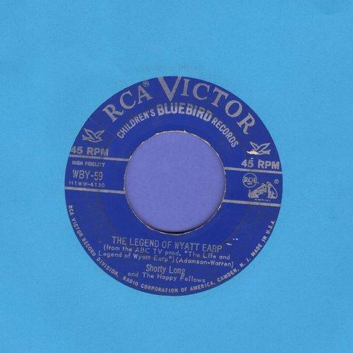 Long, Shorty - The Legend Of Wyatt Earp/Jesse James - VG7/ - 45 rpm Records