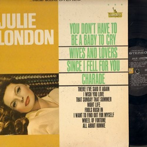 London, Julie - Julie London: Fools Rush In, Since I Fell For You, You Don't Have To Be A Baby To Cry (Vinyl STEREO LP record) - EX8/EX8 - LP Records