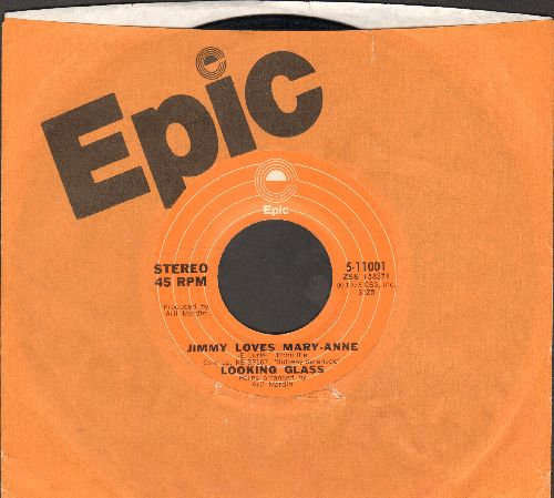 Looking Glass - Jimmy Loves Mary-Anne/Wooly Eyes (with Epic company sleeve) - NM9/ - 45 rpm Records