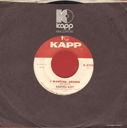 Kitt, Eartha - I Wantcha Around/Johnny With The Gentle Hands (with Kapp company sleeve) - EX8/ - 45 rpm Records